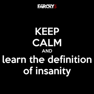 Keep-calm-and-learn-the-definition-of-insanity